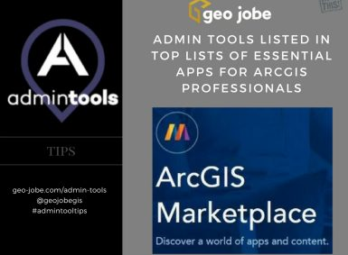 Admin Tools Listed In Top Lists of Essential Apps for ArcGIS Professionals