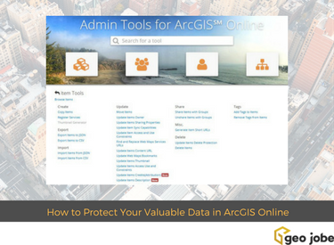 admin tools for arcgis online - data protection