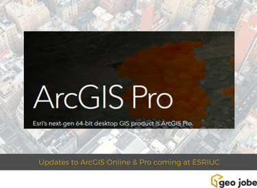 Updates to ArcGIS Online & Pro at ESRIUC