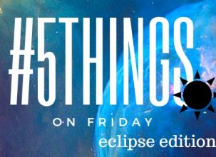 5 things on friday