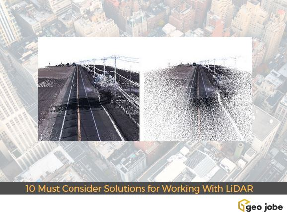 10 Must Consider Solutions for Working With LiDAR in GIS or UAV