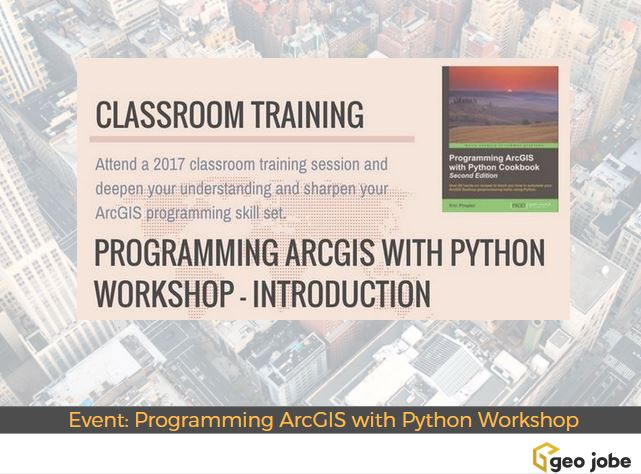 Geospatial Training Event: Introduction to Programming ArcGIS with