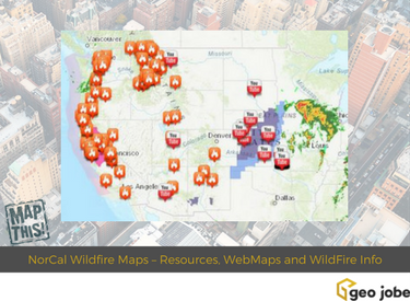 Wildfire Map Northern California.Norcal Wildfire Maps Resources Webmaps And Wildfire Public