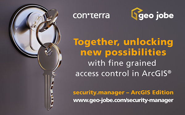 con terra and GEO Jobe announce partnership - GEO Jobe now offers security.manager ArcGIS Edition