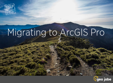 migrate to ArcGIS Pro