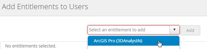 A screenshot showing how to add an entitlement to a user with Admin Tools for ArcGIS